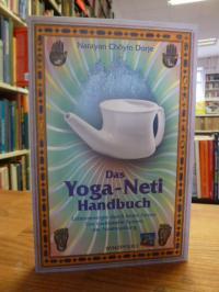 Chöyin Dorje, Das  Yoga-Neti Handbuch – Lebensenergie durch freies Atmen – Das t