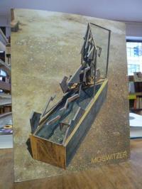 Gerhardt Moswitzer Gerhardt Moswitzer : Raumskulpturen, Zeichnungen und Fotoarbe