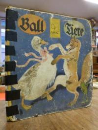 Baumgarten, Ball der Tiere – Eine altbekannte Reimgeschichte mit neuen Bildern,