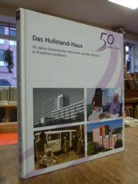 Barschke, Das Hufeland-Haus – 50 Jahre diakonisches Netzwerk sozialer Dienste in