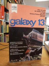 Ernsting Walter (Hrsg.), Galaxy 13 – Eine Auswahl der besten Stories aus dem ame