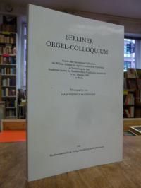 Eggebrecht, Berliner Orgel-Colloquium – Bericht über das siebente Colloquium der