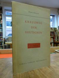 Glaeser, Kreuzweg der Deutschen – Ein Vortrag, (signiert)