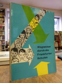 Szymichowski, Wegweiser durch die Frankfurter Schulen,