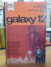 Ernsting Walter (Hrsg.), Galaxy 12 – Eine Auswahl der besten Stories aus dem ame