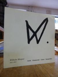 Wilhelm Morgner 1911 – 1913 :  Astral, Ornamental, Linear, Komposition,