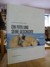 Hesse, Ein Foto und seine Geschichte – 55 berührende Fotos und ihre Geschichte,