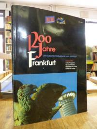Rexroth, 1200 Jahre Frankfurt – Die Geschichtsillustrierte zum Jubiläum – Festja