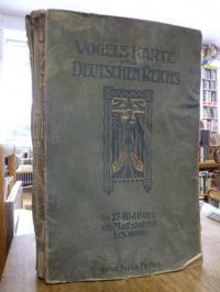 Vogel, Karte des Deutschen Reichs – 27 Blätter in Kupferstich im Maszstab von 1