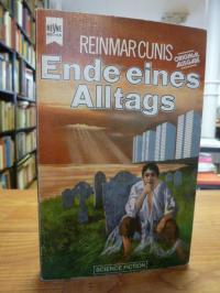 Cunis, Ende eines Alltags – Science-fiction-Erzählungen,