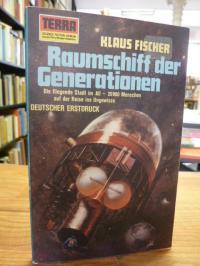 Fischer, Raumschiff der Generationen,