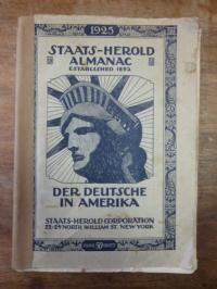 Nordamerika / Der Deutsche in Amerika – Ein Jahrbuch für Unterhaltung und wissen