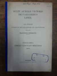 Pichlmayr, Sexti Aurelii Victoris de Caesaribus liber – Ad fidem codicum Bruxell
