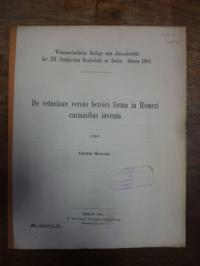 Homer / Hoerenz, De vetustiore versus heroici forma in Homeri carminibus inventa