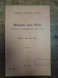 Epikur / Stahl Mensch und Welt – Ein Betrag zur philosophischen Unterweisung –