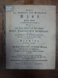 Purmann, Ueber die Tragödie des Sophokles Ajas – Erstes Stück. Womit die auf hoh