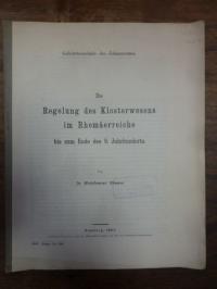 Atzler, Die Regelung des Klosterwesens im Rhomäerreiche bis zum Ende des 9. Jahr