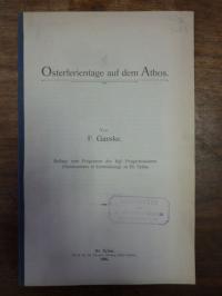 Ganske, Osterferientage auf dem Athos,