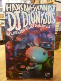 Nieswandt, DJ Dionysos – Geschichten aus der Diskowelt – Mit Illustrationen von