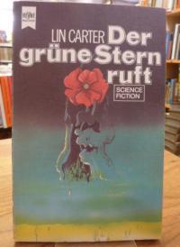 Carter, Der grüne Stern ruft – Fantasy-Roman,