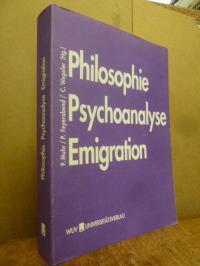 Philosophie, Psychoanalyse, Emigration – Festschrift für Kurt Rudolf Fischer zum