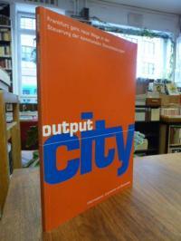 Adam, Output City – Frankfurt geht neue Wege in der Steuerung der kommunalen Die