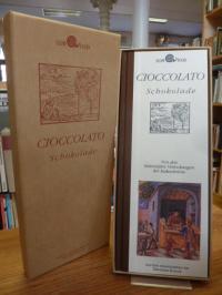 Menabuoni, Cioccolato. Schokolade. Von den bittersüßen Verlockungen der Kakaoboh