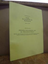 """Estermann, """"Bibliotheca universalissima"""" oder das """"Materialistische Kloster"""" – M"""