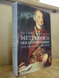 Metternich, Metternich, der erste Europäer – Eine Biographie,