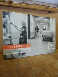 Hilfe für krebskranke Kinder Frankfurt e.V. (Hrsg.), Aus Linas Augen – Seit über