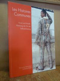Les Histoires Communes : Kunst und Mode – Kleidung als Ort der Selbsterfindung,