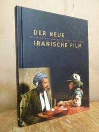 Lenz, Der neue iranische Film – Wir sind der Spiegel und das Bild darin,