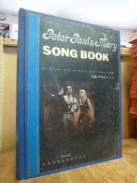Peter Paul and Mary Song Book,