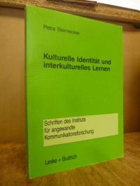 Sternecker, Kulturelle Identität und interkulturelles Lernen – Zur entwicklungsd