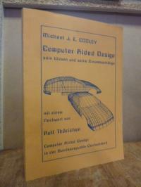 Cooley, Computer Aided Design – Sein Wesen und seine Zusammenhänge [Computer Aid