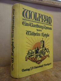 Kotzde-Kottenrodt, Wolfram – Ein Wartburg-Roman,