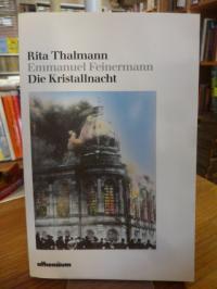 Thalmann, Die Kristallnacht,