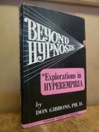 Grinder, Beyond Hypnosis – Explorations in Hyperempiria,