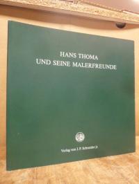 Andreas, Hans Thoma und seine Malerfreunde,