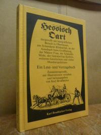 Hessisch Oart – dargestellt am landgräflichen Besuch in Oberhessen … – Ein Les