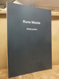 Kuni, Rune Mields – Bilderzyklen,