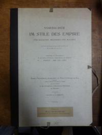 Vorbilder im Stile des Empire für Baukunst, Bildnerei und Malerei – Sammlung von