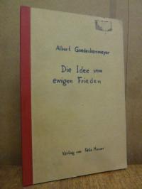 Goedeckemeyer, Die Idee vom ewigen Frieden,