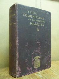 Cracau, Taschenlexikon für den praktischen Drogisten,