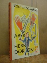 rororo 176, Aber Herr Doktor,