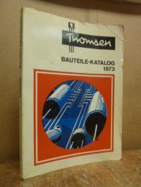 Thomsen Elektronik, Bauteile-Katalog 1973,