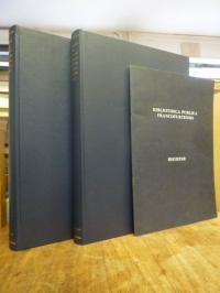 Bibliotheca Publica Francofurtensis – Fünfhundert Jahre Stadt- und Universitätsb