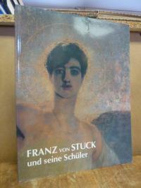 Ludwig, Franz von Stuck und seine Schüler – Gemälde und Zeichnungen,