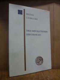 Liebrucks, Drei Revolutionen der Denkart,