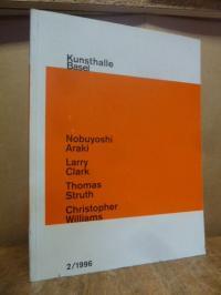 Kunsthalle Basel, Kunsthalle Basel 2/1996: Nobuyoshi Araki / Larry Clark / Thoma
